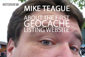Featured Mike Teague About The First Geocaching Listing Website